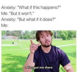 anxiety meme 2